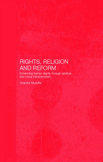 Rights, Religion and Reform Enhancing Human Dignity through Spiritual and Moral Transformation book cover
