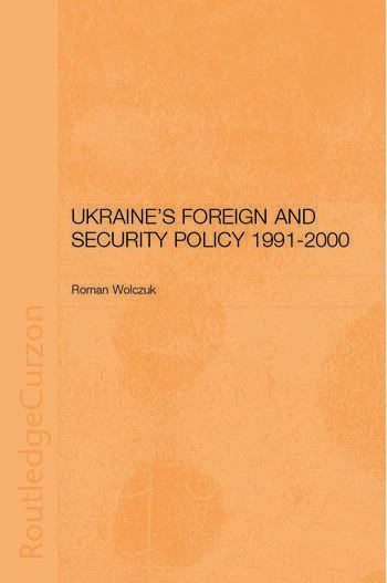 Ukraine's Foreign and Security Policy 1991-2000 book cover