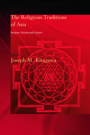 The Religious Traditions of Asia Religion, History, and Culture book cover
