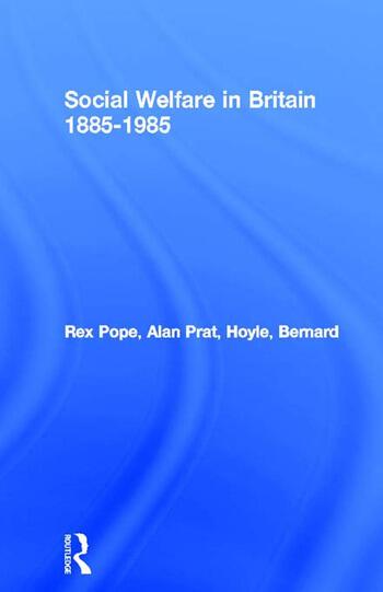 Social Welfare in Britain 1885-1985 book cover