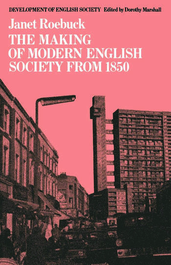 The Making of Modern English Society from 1850 book cover