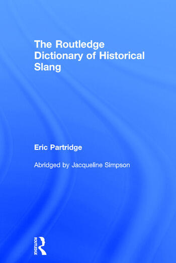 The Routledge Dictionary of Historical Slang book cover