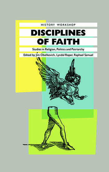Disciplines of Faith Studies in Religion, Politics and Patriarchy book cover