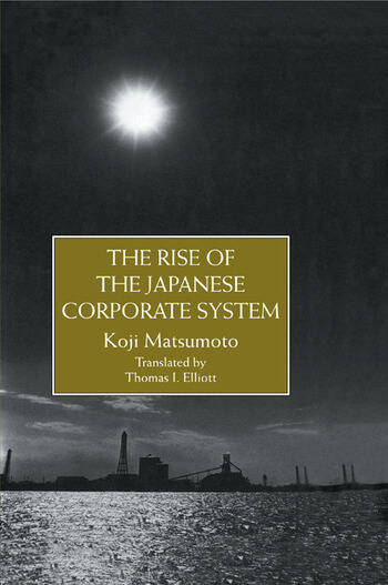 Rise Of The Japanese Corporate S book cover