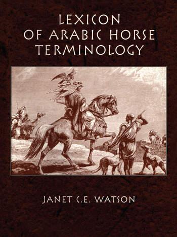 Lexicon Of Arabic Horse Terminol book cover