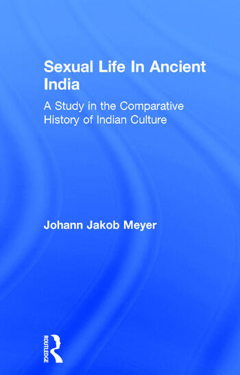 Sexual Life In Ancient India V2 book cover
