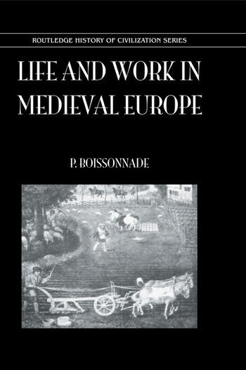 Life & Work In Medieval Europe book cover