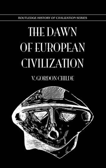 Dawn Of European Civilization book cover