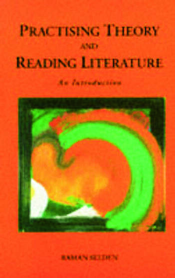 Practising Theory and Reading Literature An Introduction book cover