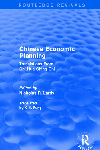 Chinese Economic Planning: Translations from Chi-Hua Ching-Chi Translations From Chi-Hua Ching-Chi book cover