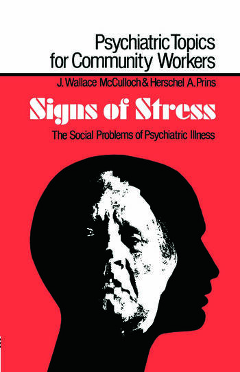 Signs of Stress The Social Problems of Psychiatric Illness book cover