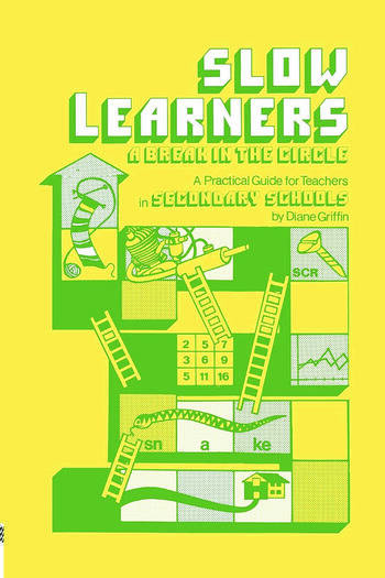 Slow Learners A Break in the Circle - A Practical Guide for Teachers book cover
