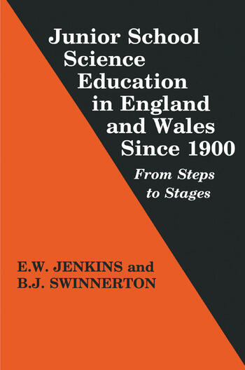 Junior School Science Education in England and Wales Since 1900 From Steps to Stages book cover