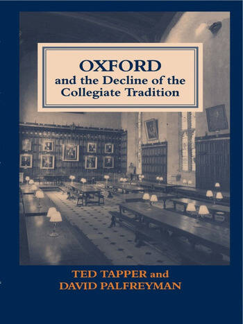 Oxford and the Decline of the Collegiate Tradition book cover