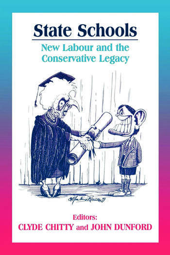 State Schools New Labour and the Conservative Legacy book cover