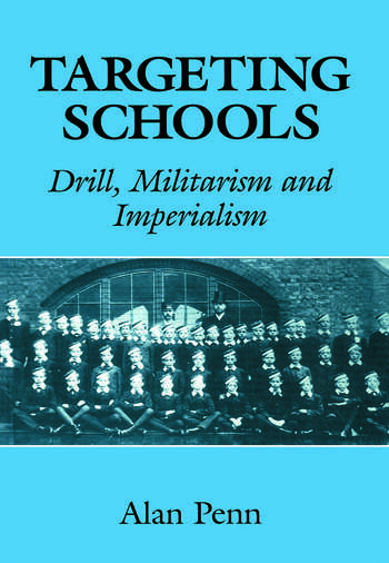 Targeting Schools Drill, Militarism and Imperialism book cover
