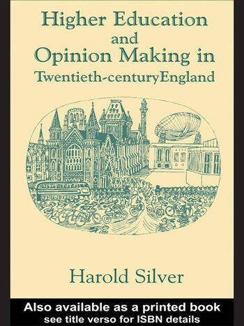 Higher Education and Policy-making in Twentieth-century England book cover