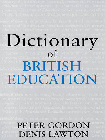 Dictionary of British Education book cover