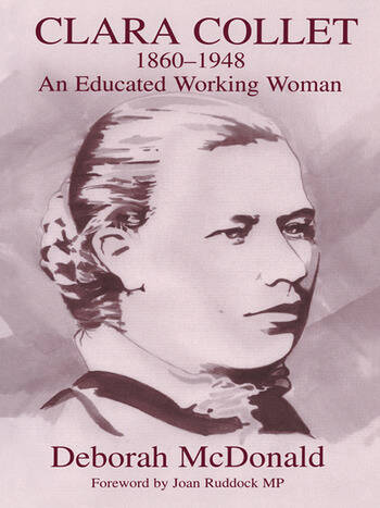 Clara Collet, 1860-1948 An Educated Working Woman book cover