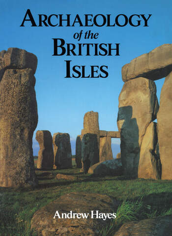 Archaeology of the British Isles book cover