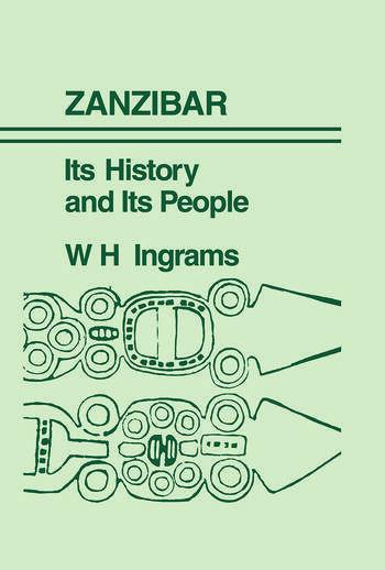 Zanzibar The Island Metropolis of Eastern Africa book cover
