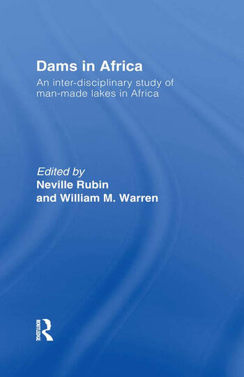 Dams in Africa Cb An Inter-Disciplinary Study of Man-Made Lakes in Africa book cover