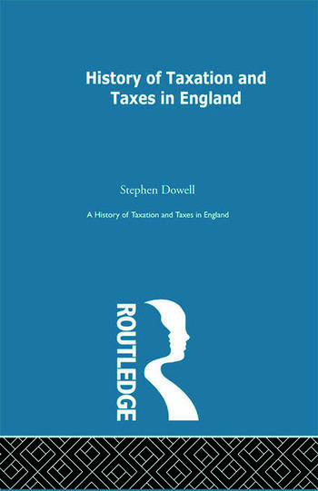 History of Taxation and Taxes in England Volumes 1-4 book cover