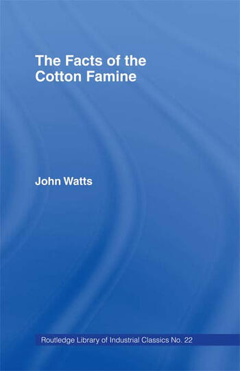 The Facts of the Cotton Famine book cover