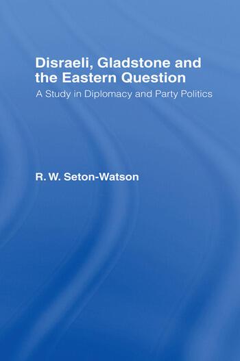 Disraeli, Gladstone & the Eastern Question book cover