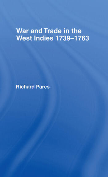 War and Trade in the West Indies book cover