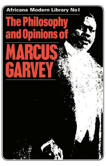 The Philosophy and Opinions of Marcus Garvey Africa for the Africans book cover