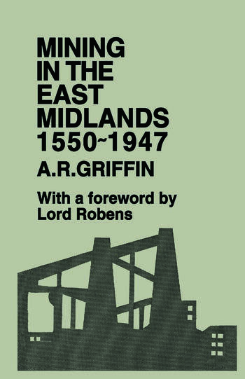 Mining in the East Midlands 1550-1947 book cover
