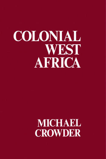 Colonial West Africa Collected Essays book cover