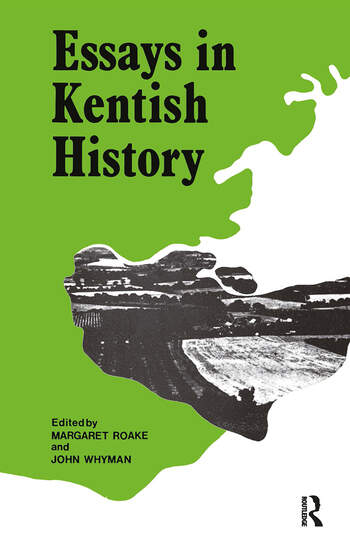 Essays in Kentish History Cb Essays Kentish History book cover