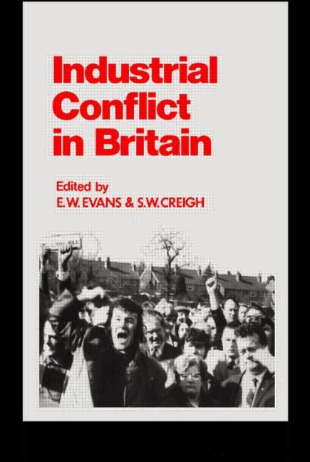 Industrial Conflict in Britain book cover