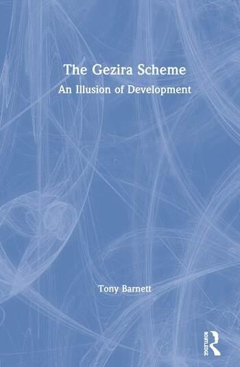 The Gezira Scheme An Illusion of Development book cover