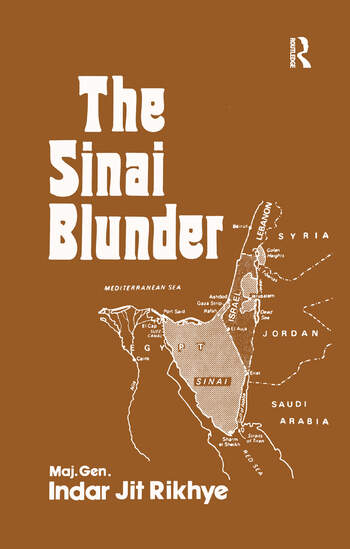 The Sinai Blunder Withdrawal of the United Nations Emergency Force Leading.... book cover