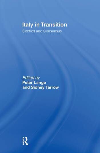 Italy in Transition Conflict and Consensus book cover