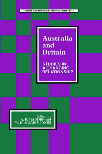 Australia and Britain Studies in a Changing Relationship book cover