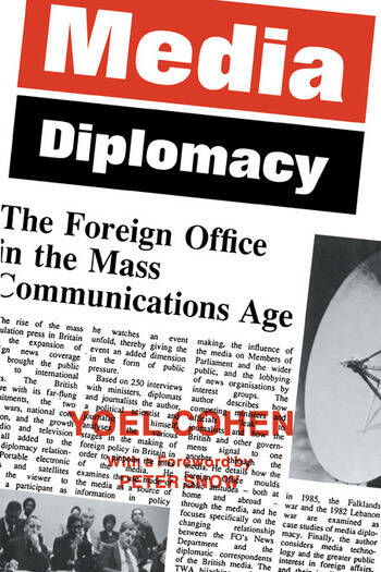 Media Diplomacy The Foreign Office in the Mass Communications Age book cover