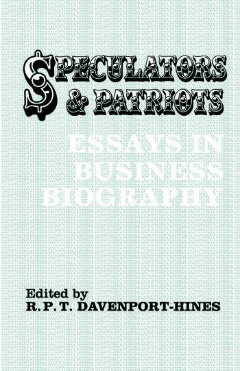 Speculators and Patriots Essays in Business Biography book cover