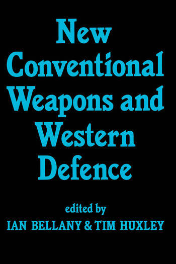 New Conventional Weapons and Western Defence book cover