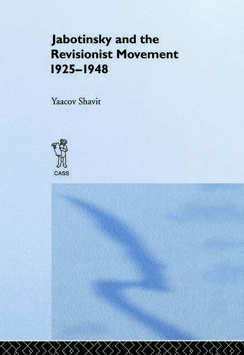 Jabotinsky and the Revisionist Movement 1925-1948 book cover