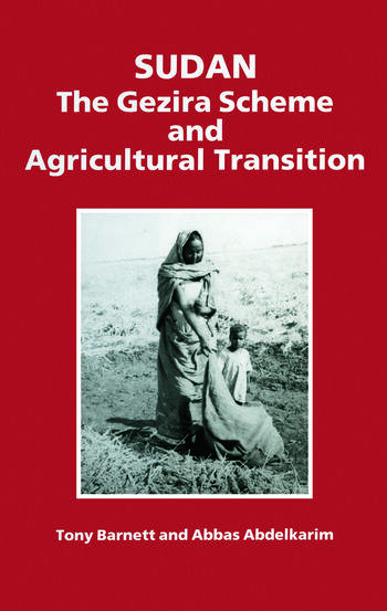 Sudan The Gezira Scheme and Agricultural Transition book cover
