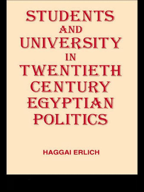 Students and University in 20th Century Egyptian Politics book cover