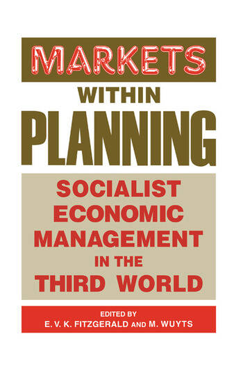 Markets within Planning Socialist Economic Management in the Third World book cover