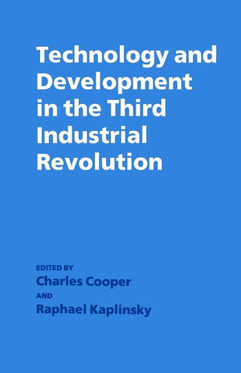 Technology and Development in the Third Industrial Revolution book cover