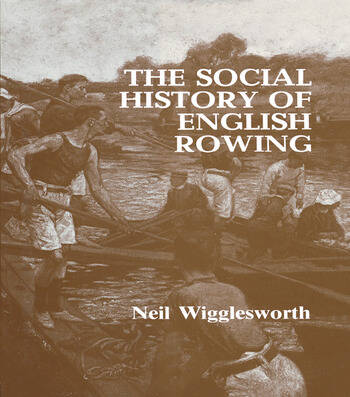 The Social History of English Rowing book cover