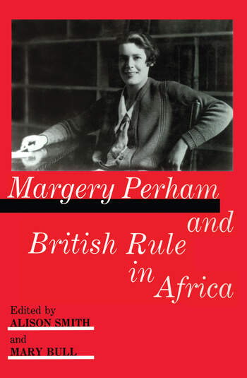 Margery Perham and British Rule in Africa book cover