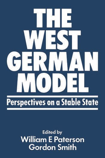 The West German Model Perspectives on a Stable State book cover